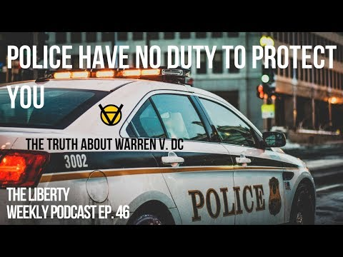 Police Have No Duty to Protect You: The Truth About Warren v. District of Columbia Ep. 46