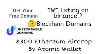 $300 Ethereum By Atomic wallet(Limited) | Blockhain Domain for Free | Free Airdrop