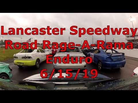 Lancaster Speedway Road Rage-A-Rama: Enduro - 6/15/19