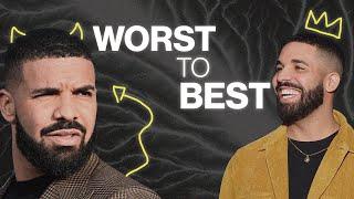 Drake Worst to Best