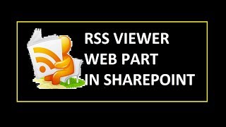 RSS Viewer Webpart In Sharepoint