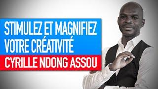 Réflexion spirituelle : Stimulez et magnifiez votre créativité (Cyrille Ndong Assou)