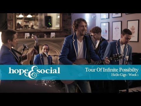 HOPE & SOCIAL | TOUR OF INFINITE POSSIBILITY - EPISODE 2 - HELLO GIGS