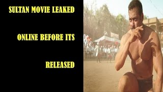 Sultan movie leaked Online watch for full details