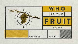 Who is the Fruit For?