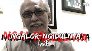 NGALOR NGIDULNYA IWAN FALS - YANG TERLUPAKAN   EPS. 6