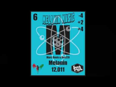 Melanin Music aka Marc Davis & Ves 120