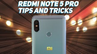 20+ Tips and Tricks of Redmi Note 5 Pro