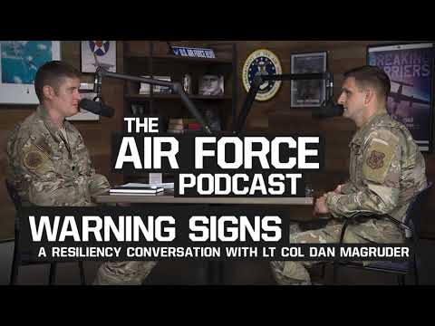The Air Force Podcast - Warning Signs with Lt Col Magruder