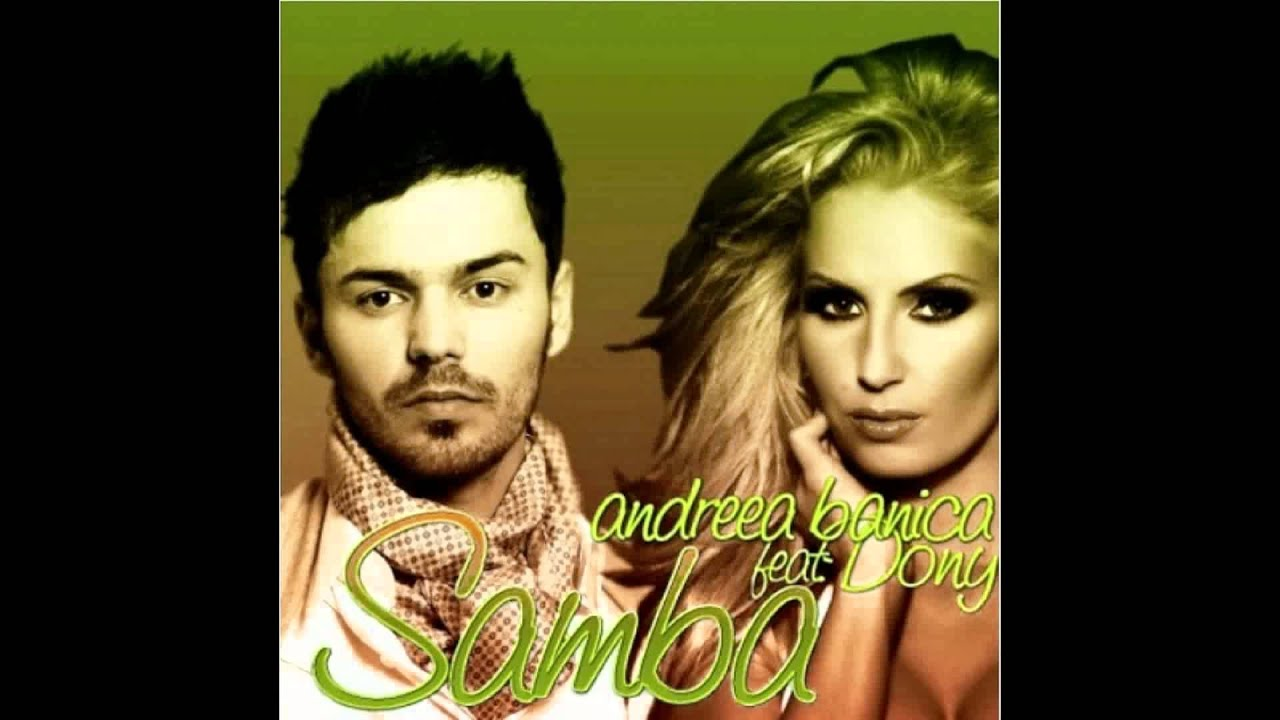 Andreea Banica feat. Dony - Samba (Official Video) - YouTube