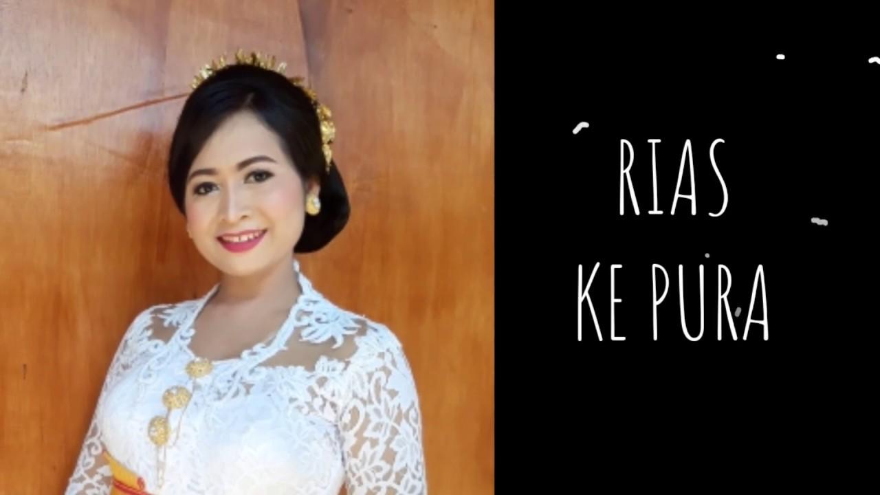 Tata Rias Ke Pura Sanggul Bali Youtube