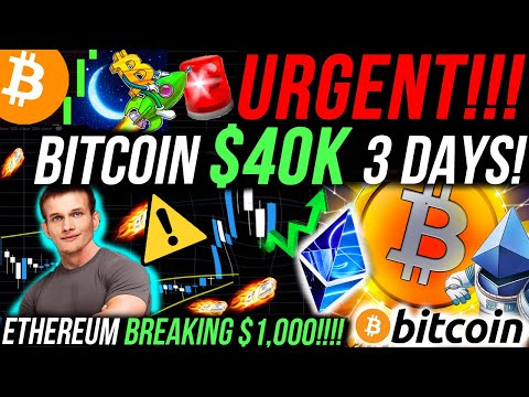 urgent!!!🚨-ethereum-breaking-$1000!!!!!!!!!!-bitcoin-to-$40,000!!!-100x-altcoins!!!!-bitcoin-news!!!