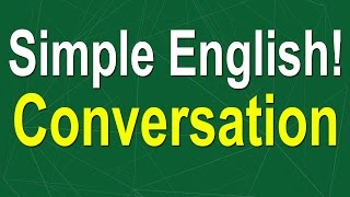 Simple English Conversation - Learn English Speaking Easily Quickly
