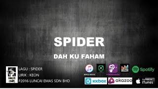 Spider - Dah Ku Faham -  Lyric
