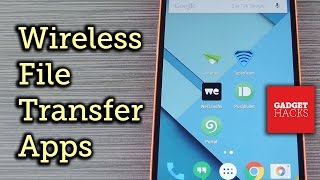 The Best Apps for Wireless File Transfers on Android [Rundown]