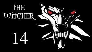 The Witcher (Ведьмак) - Прохождение игры на русском [#14]
