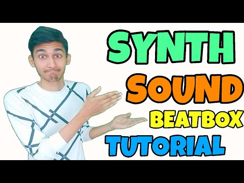 How To Beatbox In Hindi Synth Sound