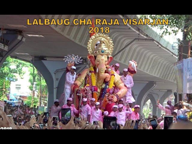 LALBAUGCHA RAJA VISARJAN SOHALA 2018 | ???????? ???? ??????? 2018 | Huge Crowd of Mumbai