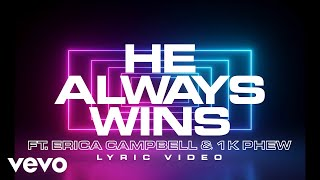 He Always Wins (Official Lyric Video)