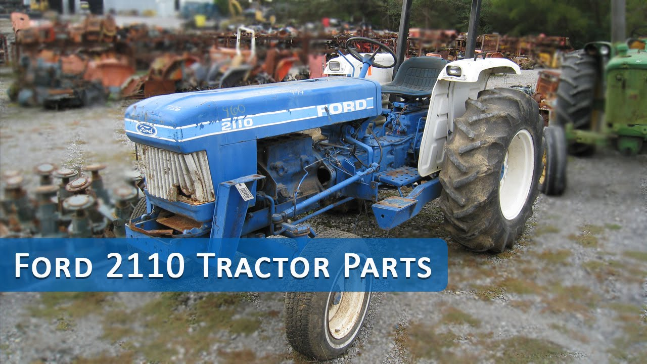 Ford 2110 Tractor : Ford tractor parts youtube