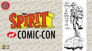Comic-Con Museum Celebrates Will Eisner: The Spirit of Comic-Con—Will Eisner believed in Comic-Con