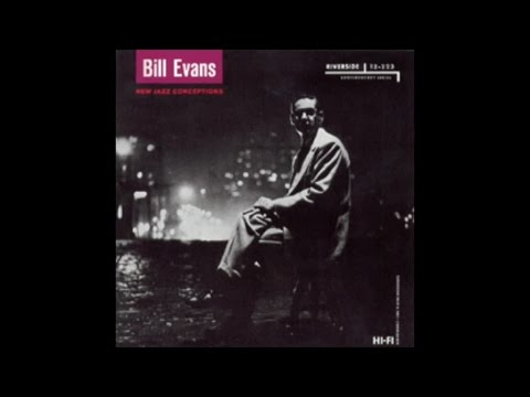 Bill Evans - New Jazz Conceptions (1956) - [Fantastic Piano Jazz Masters]