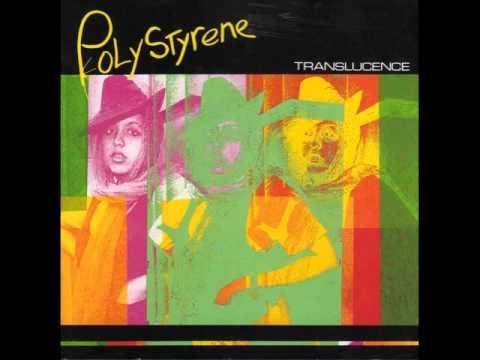 Poly Styrene - Dreaming