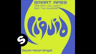 Smart Apes - One Day You Won