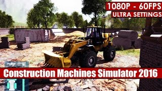 Construction Machines Simulator 2016 gameplay PC - HD [1080p/60fps]