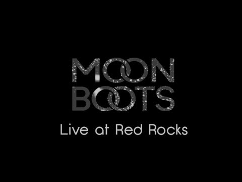 Moon Boots Live At Red Rocks