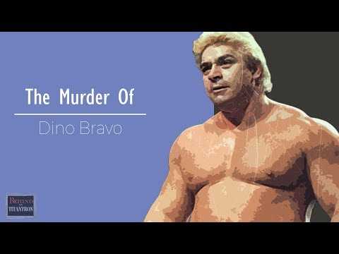 Behind The Titantron  The Murder of Dino Bravo  Episode  14