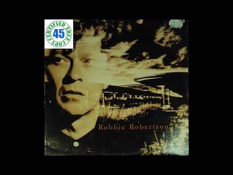 ROBBIE ROBERTSON - SOMEWHERE DOWN THE CRAZY RIVER - Robbie Robertson (1987) HiDef :: SOTW #20