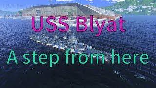 WoWs: USS Blyat || USS Balance || USS Bullshit