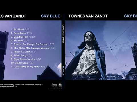 All I Need: Unreleased Townes Van Zandt Recordings Collected