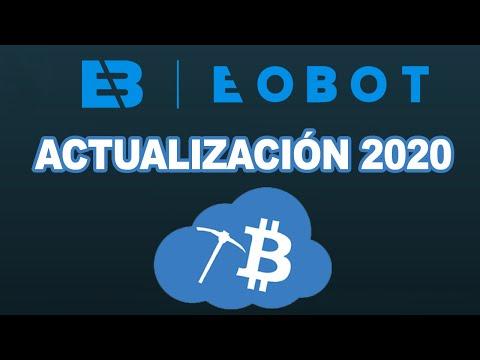 EOBOT 2020 | ACTUALIZACIÓN | Como MINAR BITCOIN En La NUBE GRATIS