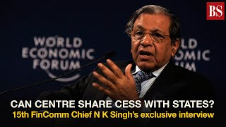 N K Singh's exclusive interview: 15th FinComm chief on cess, surcharge, GST