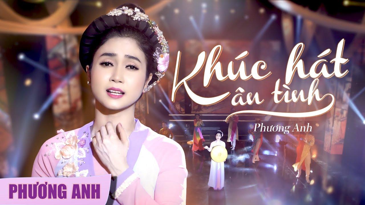 Khúc Hát Ân Tình - Phương Anh (Official 4K MV)