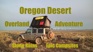 Jeep Overland Adventure - Oregon Eastern Desert Pt 2 - Old Stage Stop, Dry Lakes, Amazing Landscapes