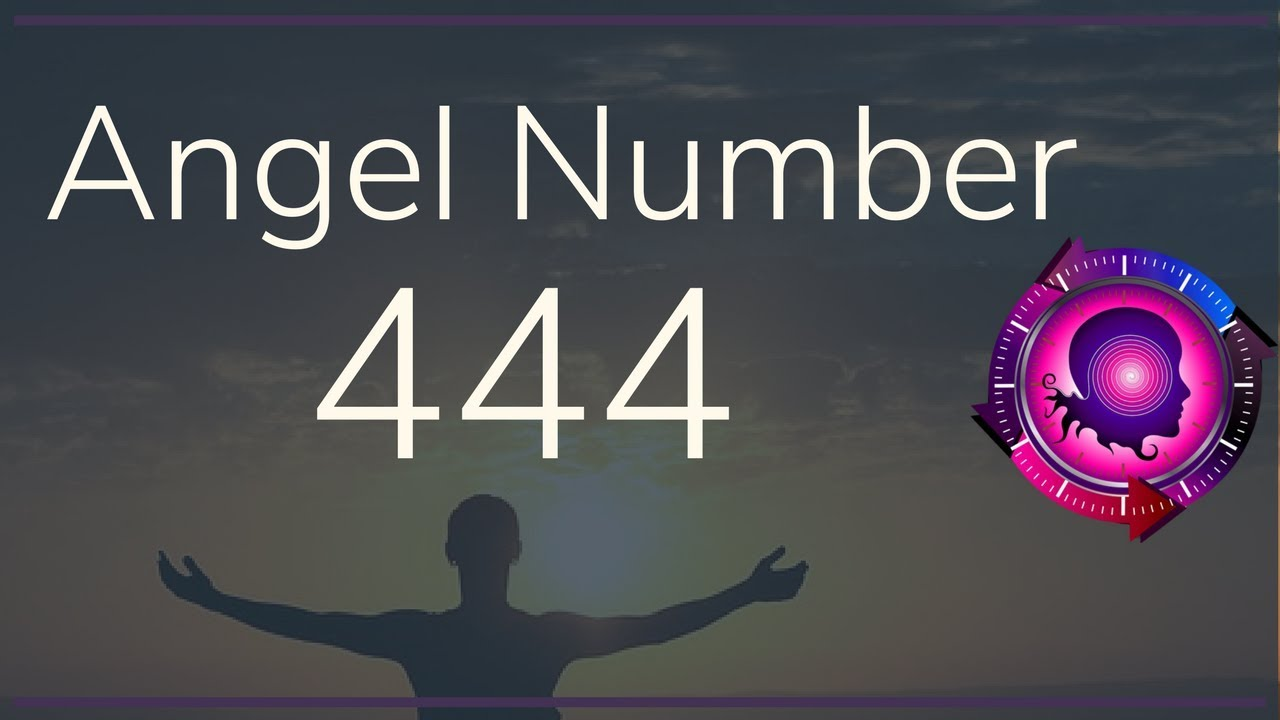 Angel Number 444: The Meanings of Angel Number 444 - YouTube