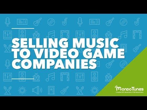 Selling Music to Video Game Companies