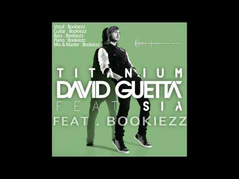 Bookiezz - Titanium [Synth Rock Cover] Original by David Guetta Feat. SIA