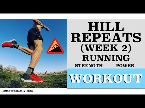 Hill Repeats Week 2 - (6 Weeks Program)