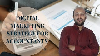 Digital Marketing Strategy for Accountants | How to get leads for accounting firms