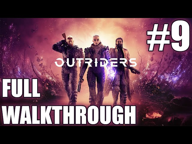 Outriders walkthrough part 9 | Solo Technomancer | Gameplay LIVESTREAM