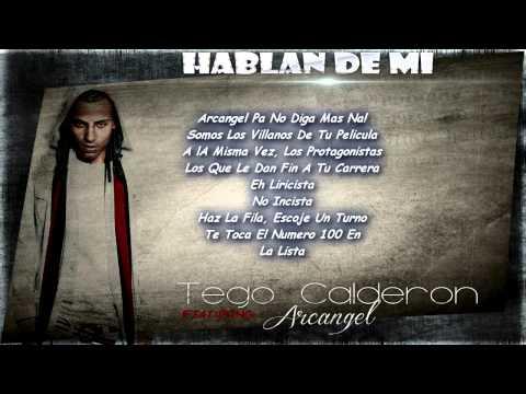 Hablan De Mi - Tego Calderon Ft. Arcangel (Original) (Con Letra)