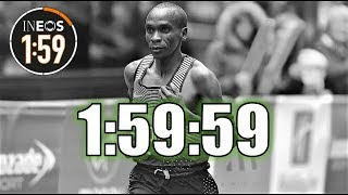 THE 2 HOUR MARATHON    ELIUD KIPCHOGE - THE INEOS 1:59 CHALLENGE RACE DAY