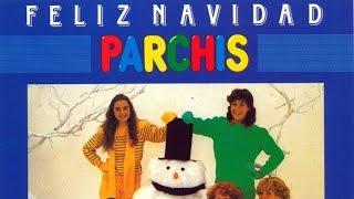 Parchis - Feliz Navidad (Villancicos)