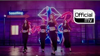 Repeat youtube video [MV] GIRL'S DAY(걸스데이) _ Something (Dance ver.)