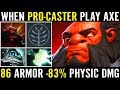 When Caster play AXE Max Armor Build + Mjollnir Draskyl Gameplay Dota 2