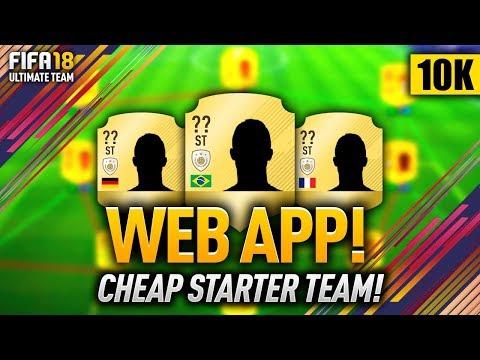 FIFA 18 WEB APP STARTER TEAM! (10K) CHEAP & OVERPOWERED PLAYERS!